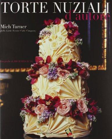 La copertina di Torte Nuziali d'autore di Mich Turner