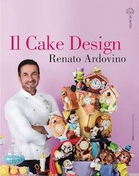 Renato Cake Design Ricette : Il Cake Design di Renato Ardovino