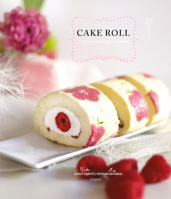 Cake Roll Dolci Rotoli Per Ogni Occasione