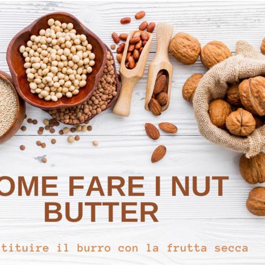 ricetta nut butter